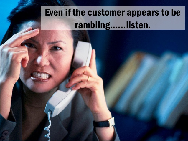 listen to angry customers