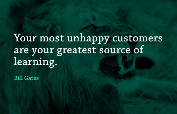 satisfy and retain angry customers, Bill Gates Quote