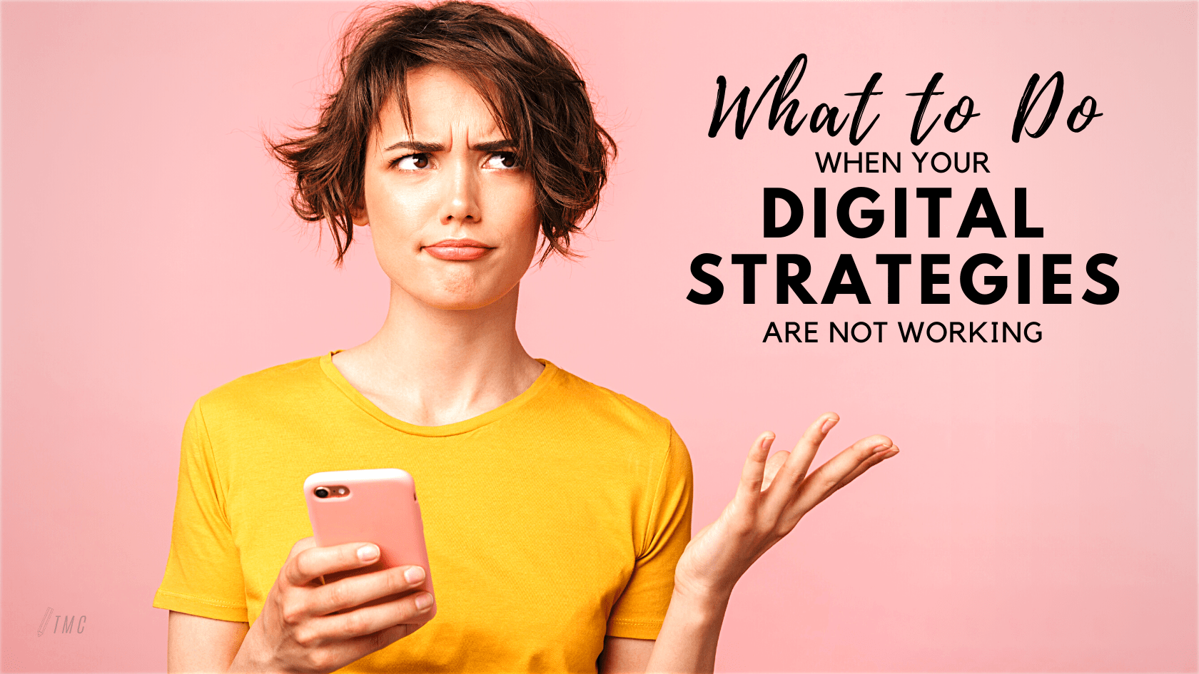 What to Do When Your Digital Strategies Are Not Working, Softvire NZ