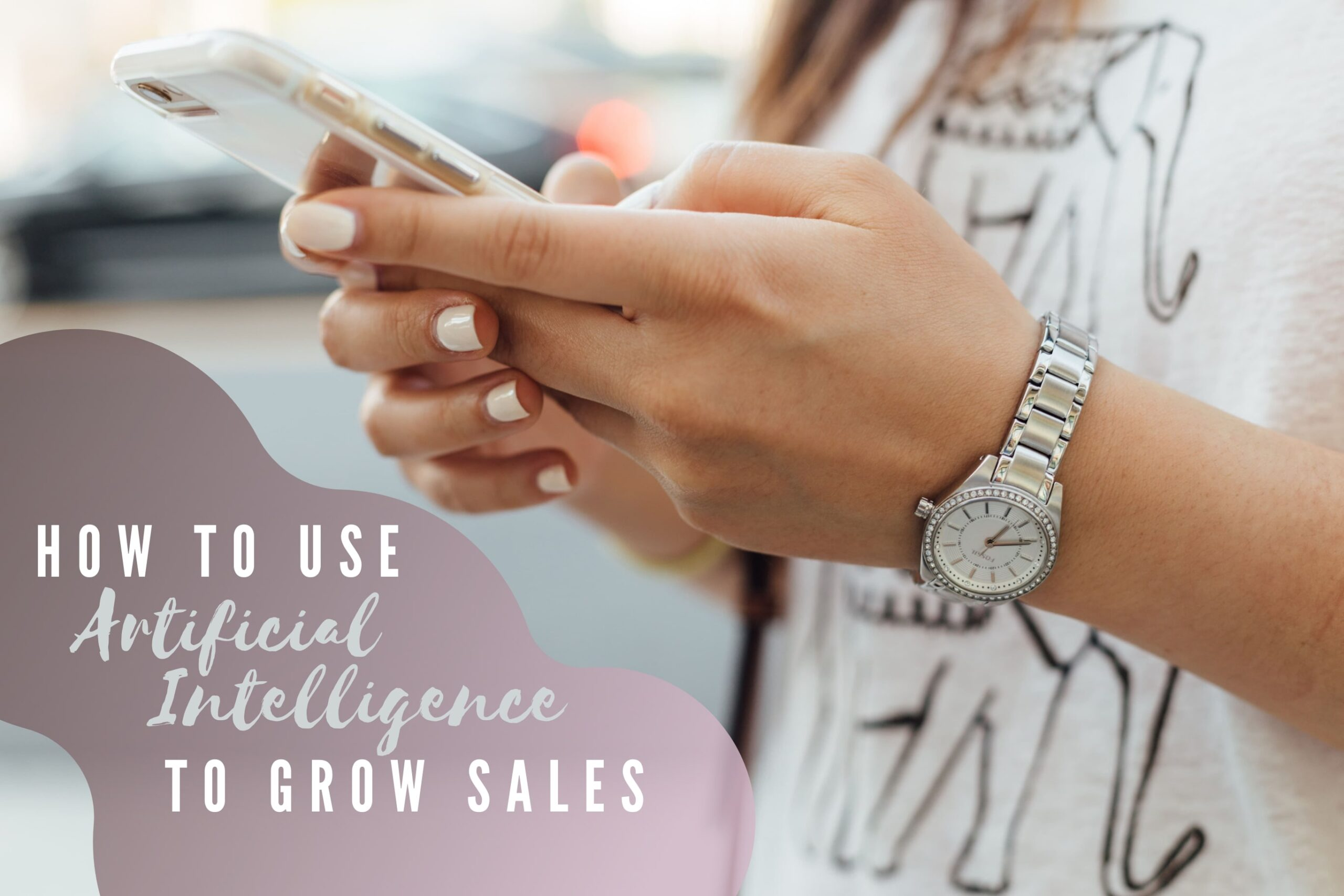 AI to Grow Your Sales